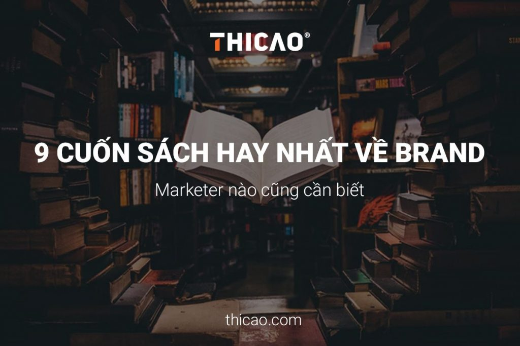 9 cuốn sách hay nhất về brand