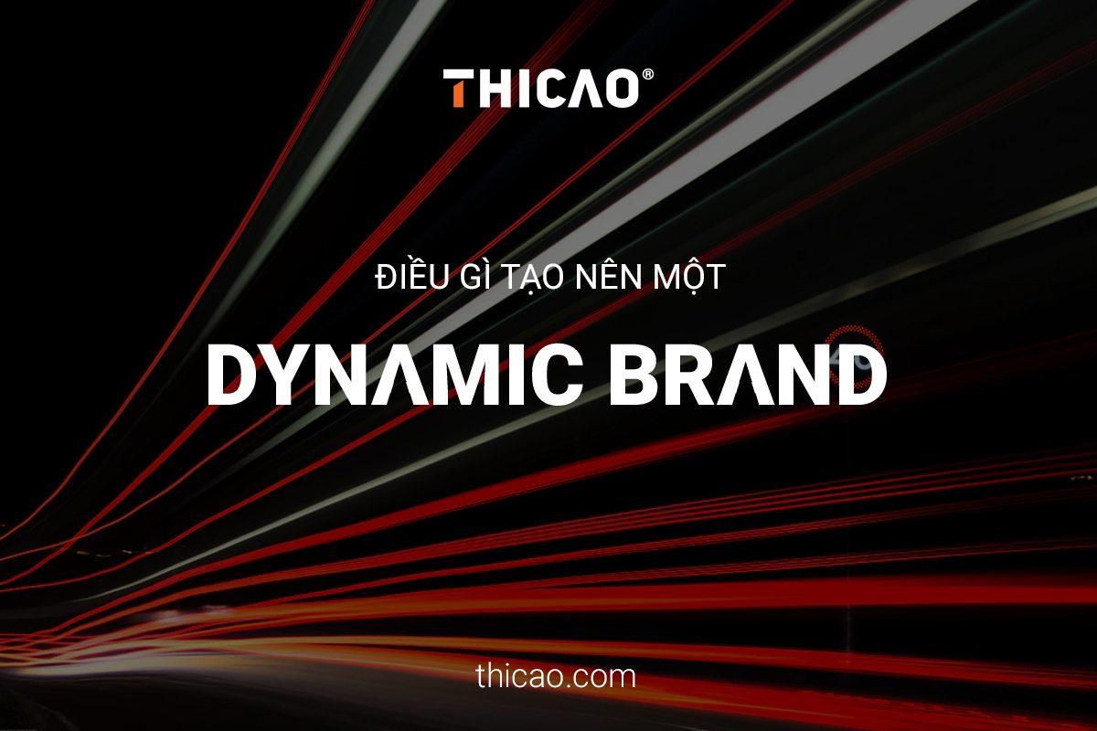 điều gì tạo nên một dynamic brand