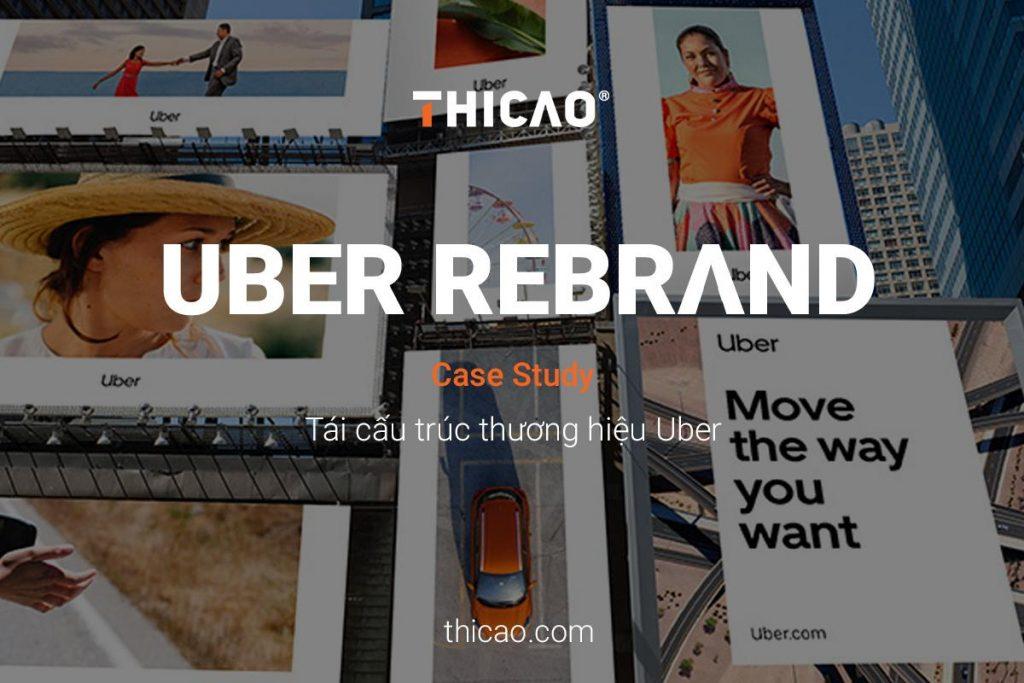 tái cấu trúc thương hiệu uber