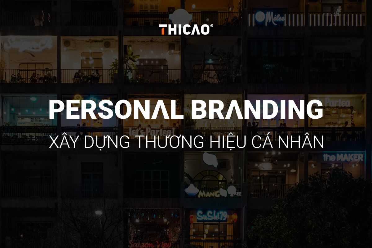 personal branding xây dựng thương hiệu cá nhân